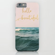 Hello Beautiful (Pink Waves) iPhone 6 Slim Case
