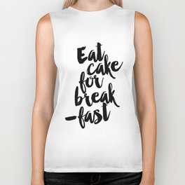 Eat Cake For Breakfast Art Print Kitchen Wall Decor Dessert Sign Biker Tank