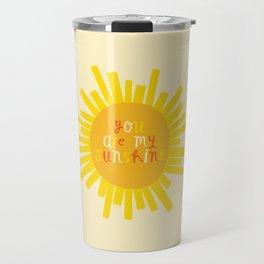 You Are My Sunshine // Yellow Travel Mug