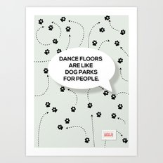 Dance Floors Art Print
