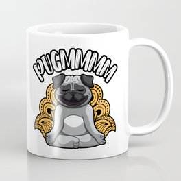 Pugmmmm - Yoga Pug Meditates Like A Dog Coffee Mug