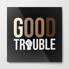 John Lewis, Good Trouble Metal Print