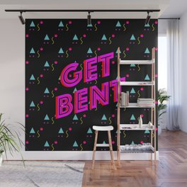 Get Bent Wall Mural