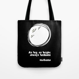 THE MOON... Tote Bag