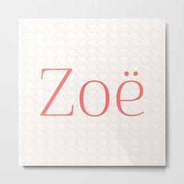 Zoe Means Life - Peach Metal Print
