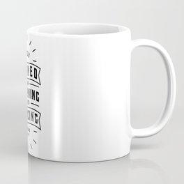 You turned my mourning into Dancing Coffee Mug