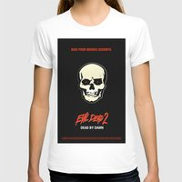 evil dead T-shirts featuring Evil Dead 2 - Dead by Dawn by Dukesman
