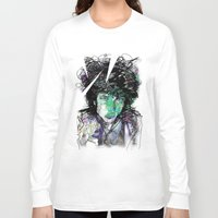 dylan Long Sleeve T-shirts featuring Bob Dylan by Irmak Akcadogan