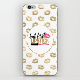 But First Lipstick iPhone Skin