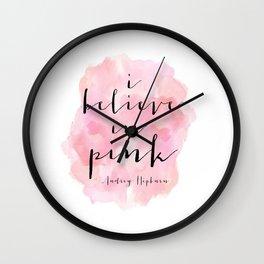 I Believe In Pink, Nursery Girls,Girls Room Decor,Gift For Her,Girly Svg,Hot Pink,Scandinavian Print Wall Clock