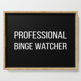 The Professional Binge Watcher Serving Tray