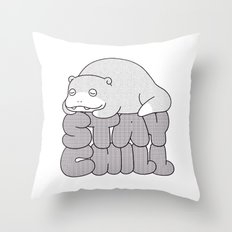 Stay Chill Throw Pillow