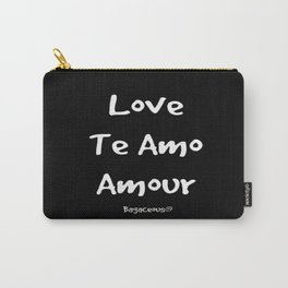 Love Is A Universal Language Carry-All Pouch