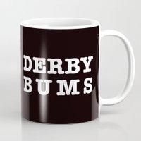 roller derby Mugs featuring Roller Derby I love Derby Bums  by LucyDynamite