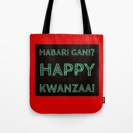 Habari Gani? Happy Kwanzaa! Tote Bag