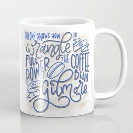 Drink Coffee Like a Gilmore Coffee Mug
