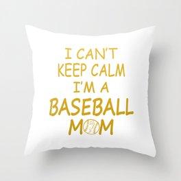 I'M A BASEBALL MOM Throw Pillow