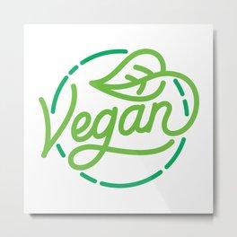 Vegan hand made lettering Metal Print