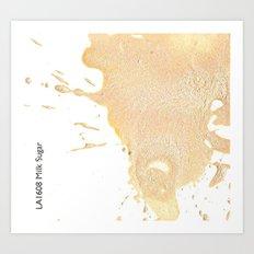 Milk Sugar Art Print