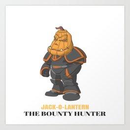 JACK-O-LANTERN The Bounty Hunter Art Print