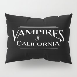 Vampires Of California Black and White Pillow Sham