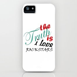 The Truth is... iPhone Case