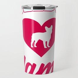 Bulldog Mama with big heart for cute dogs and puppies amrican bulldog or british bulldog Travel Mug