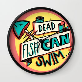 Dead fish can swim Wall Clock