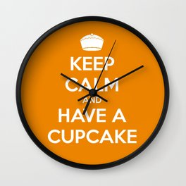 Keep Calm and Have A Cupcake Wall Clock