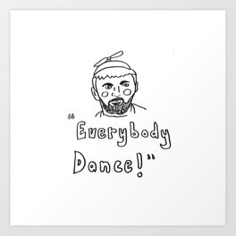 "Waiting for Guffman, ""Everybody Dance"" Art Print"