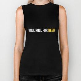 Will Roll For Beer Funny Brazilian Jiu-Jitsu MMA T-Shirt Biker Tank