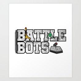 Battle Bot fight robot war machine gift Art Print