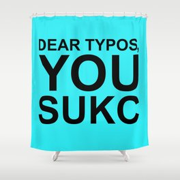 Typos Shower Curtain
