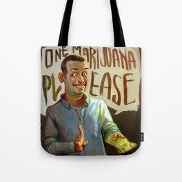 One Marijuana Please Tote Bag
