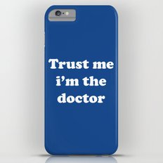 Doctor Who - Trust me i'm the doctor Slim Case iPhone 6 Plus