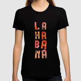 La Habana – CUBA T-shirt
