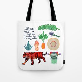 all you need is a secret garden and a big cat Tote Bag