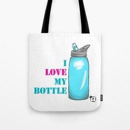 I love my bottle Tote Bag
