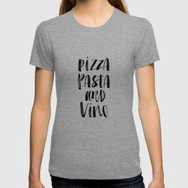 Pizza Pasta and Vino black and white typography poster black-white design home decor kitchen wall T-shirt