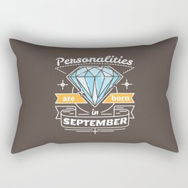 Personalities are Born in September Rectangular Pillow