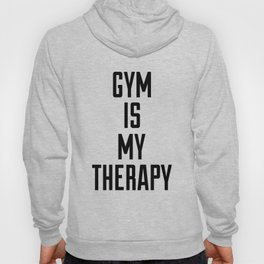 Gym is my therapy Hoody