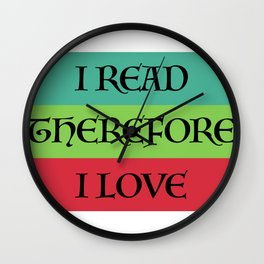 I READ THEREFORE I LOVE Wall Clock
