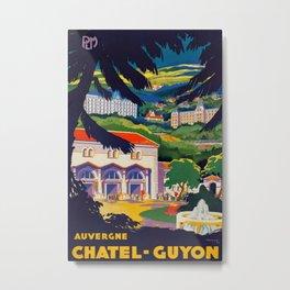 Auvergne Chatel-Guyon Vintage Travel Poster Metal Print