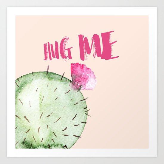 Hug me- Cactus and typography and watercolor Art Print