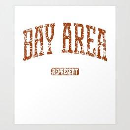 Bay Area Represent Sweatshirt Men  Crewneck Bay Area San Francisco Oakland california america Art Print
