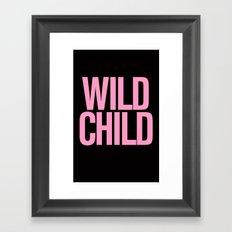 Wild Child Pink Typography Framed Art Print