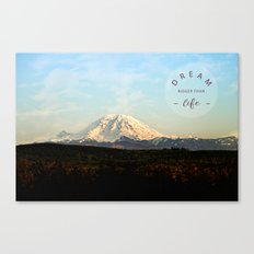 dream bigger than life Canvas Print