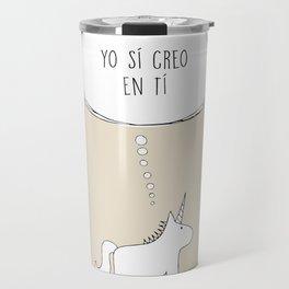 believe in me Travel Mug