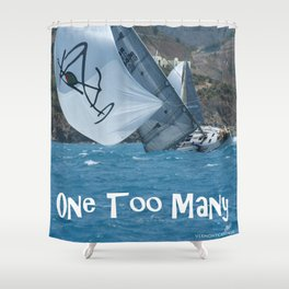 Sailing One Too Many Shower Curtain