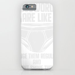 Computer Hacker Cybersecurity Password Are Like Knickers iPhone Case
